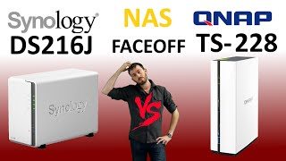 the qnap ts 228 vs the synology ds216j which should you buy in the budget nas comparison