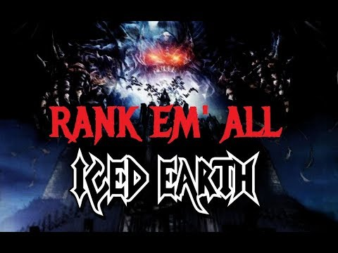 Rank 'Em All: ICED EARTH