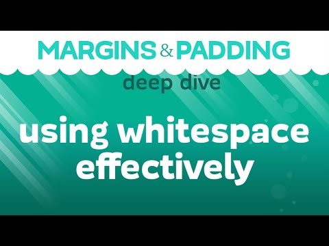 Margin And Padding Deep Dive: Using Whitespace To Make Our Designs Look Better
