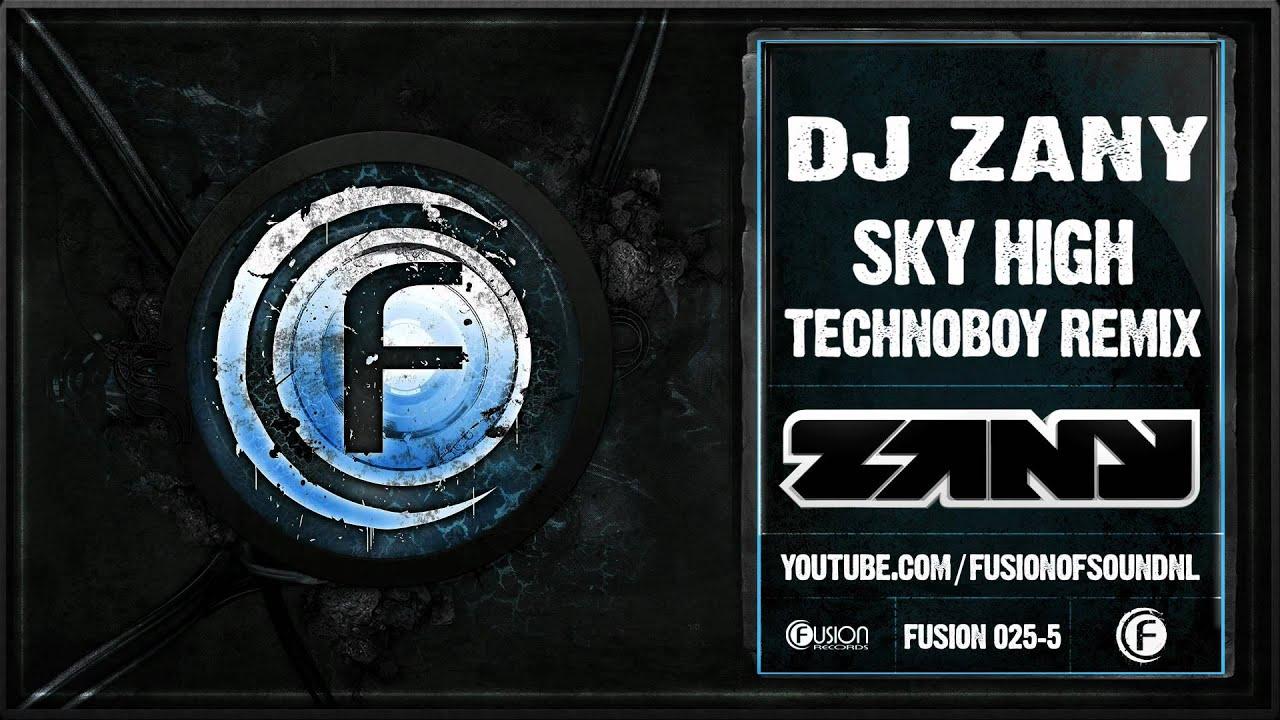 DJ Zany - Sky High (Technoboy Remix)