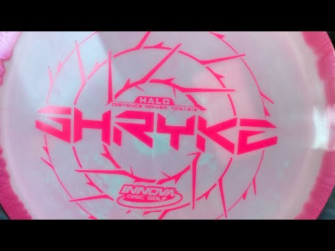Disc Review:Innova Halo Shryke