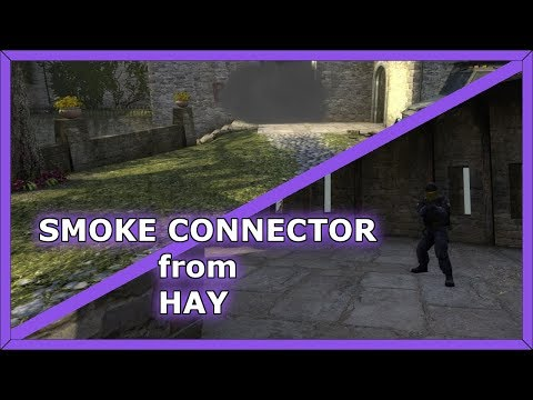 Smoke Connector from Hay on Cobblestone | Counter Strike: Global Offensive