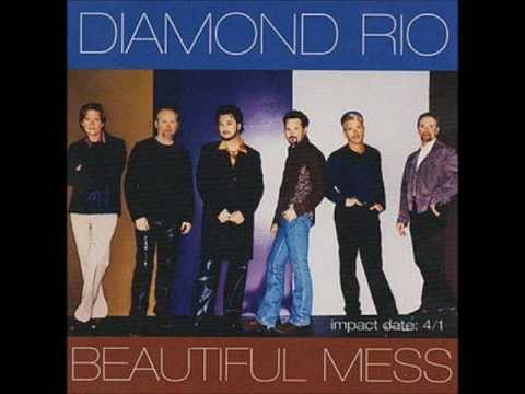 Diamond Rio beautiful mess