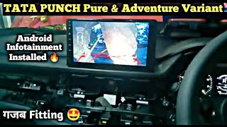 TATA PUNCH Pure and Adventure Variant Android Stereo System 🔥😍🔥 Best Fitting with Camera 🤩