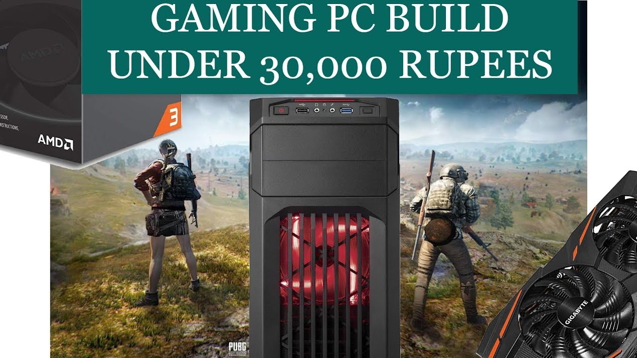 Best Budget Gaming PC Build Under 30000 Rupees - PC & Mac