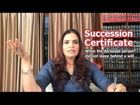 Property lawyer on role of succession certificate in India