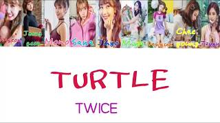 ColorCodedlyrics]カメ(TURTLE 거북이)-TWICE(トゥワイス)【歌詞/かなるび/日本語字幕】