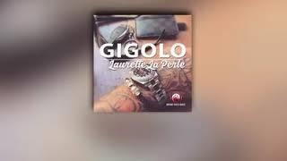 LAURETTE LA PERLE _ GIGOLO  VERSION AUDIO  2018