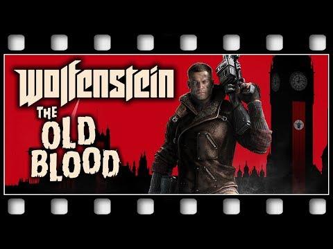 """Wolfenstein: The Old Blood """"THE MOVIE"""" [GERMAN/PC/1080p/60FPS]"""