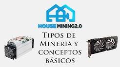 01   Tipos de minería y formas de minar bitcoin y otras criptomonedas