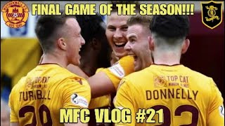 FINAL GAME OF THE SEASON!!! - MFC Vlog #21 - Motherwell vs Livingstone