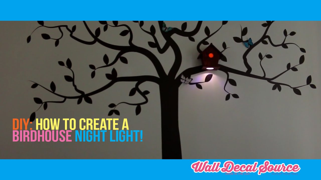 do it yourself how to make a birdhouse nightlight at home with a do it yourself how to make a birdhouse nightlight at home with a tree wall decal youtube