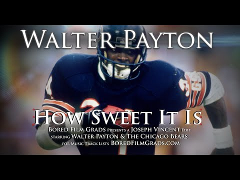 Walter Payton - How Sweet It Is