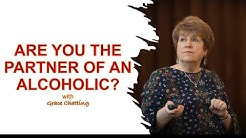 Are You The Partner of An Alcoholic?