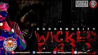 Honormosity - Wicked Fall (Various Artiste Diss) March 2019