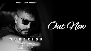 Download Mp3 Superior  Full Song  | Pavii Ghuman | Lastest Punjabi Song 2019