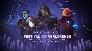 Destiny 2-Trailer: Festival der Verlorenen [DE]