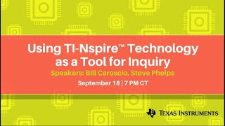 Webinar: Using TI-Nspire™ Technology as a Tool for Inquiry