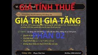 [ Thuế GTGT ] Giá tính thuế GTGT Part 02