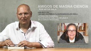 Amigos de Magna Ciencia (I). Maria Dolors Obiols. Doctora en filosofía. La Tradición Primordial (I).