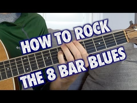 How to Rock the 8 Bar Blues