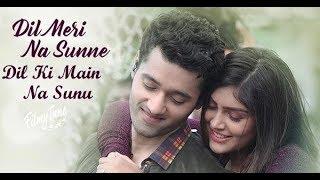 Dil Meri Na Sune Song Video   Genius  | Atif Aslam |  Himesh Reshammiya   2018