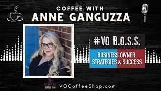The Voice Over Coffee Shop Episode 021 | Anne Ganguzza