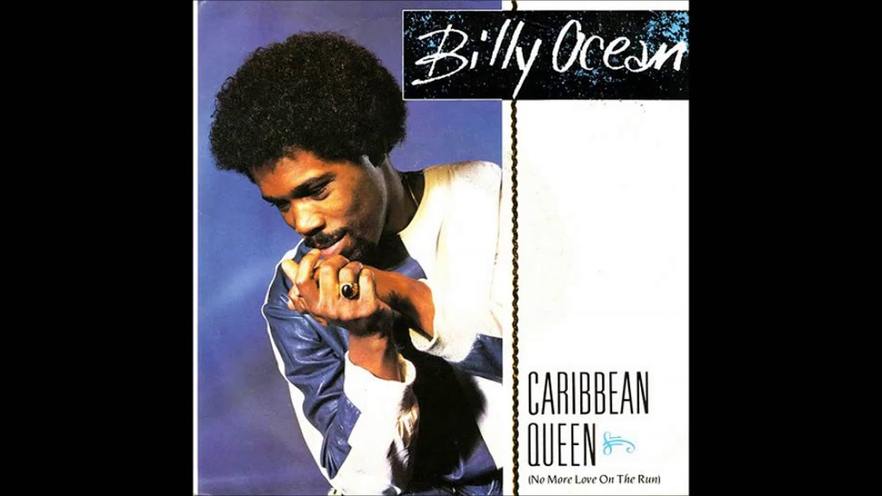 Billy Ocean Caribbean Queen No More Love On The Run Youtube