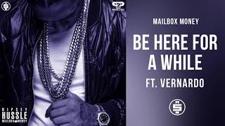 [4.33 MB] Be Here For A While (ft. Vernardo) - Nipsey Hussle (Mailbox Money)