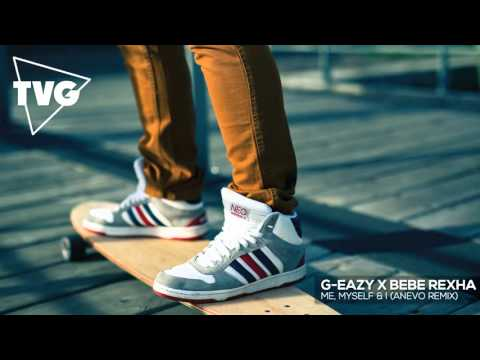 G-Eazy x Bebe Rexha - Me, Myself & I...