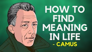Albert Camus - H๐w To Find Meaning In Life (Philosophy of Absurdism)