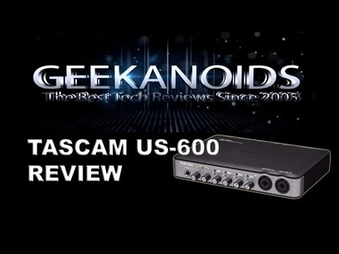 Tascam US-600 USB 2.0 Audio Midi Interface Review