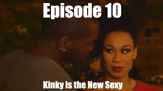 Kinky is the New Sexy | Working Out the Kinks Sitcom Web Series | Season 1 | Episode 10