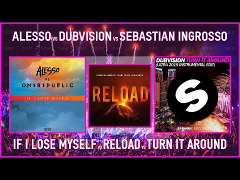 'If I Lose Myself Vs Reload Vs Turn It Arround' [Alesso Mashup]