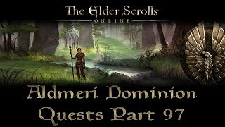 ESO - Aldmeri Dominion Quests - Part 97 - Greenshade Part 12 - Throne of the Wilderking