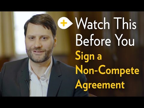 Were You Asked to Sign a Non-compete Agreement? Watch this first!