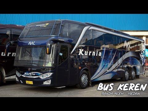 TRIP SERU NAIK BUS BARU & ELEGAN -  Mewah Dan Gagah | Trip By Kurnia AW Series Banda Aceh - Medan