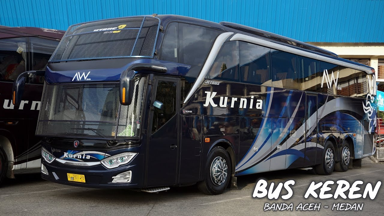 Trip Seru Naik Bus Baru Elegan Mewah Dan Gagah Trip By Kurnia Aw Series Banda Aceh Medan Youtube