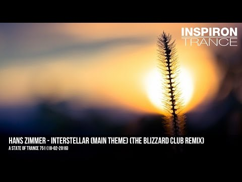 Hans Zimmer - Interstellar (Main Theme) (The Blizzard Club Remix)