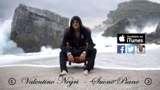 Valentino Negri - Suono Piano