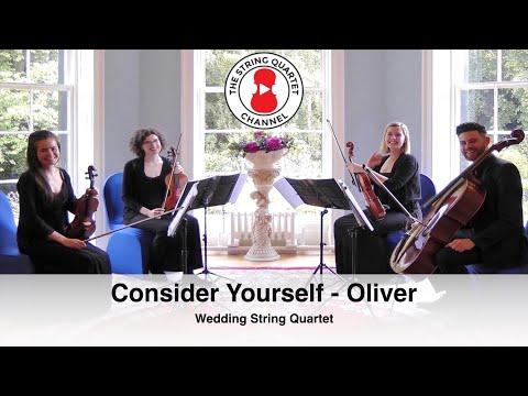 Consider Yourself (Oliver) Wedding String Quartet