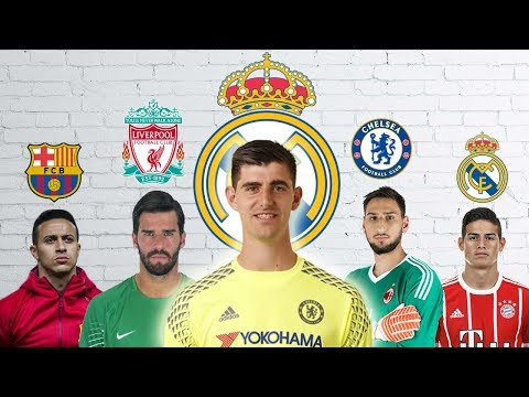 Latest Transfer News: Courtois to Real Madrid, Alisson to Liverpool and more
