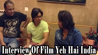 """Yeh Hai India"" Interview With Shaan"