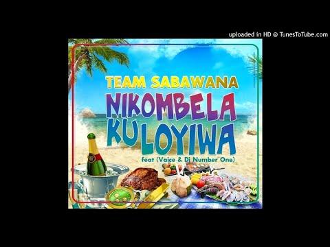 Team Sabawana Feat. Vaice & DJ Number One - Nikombela Ku Loyiwa (Audio)