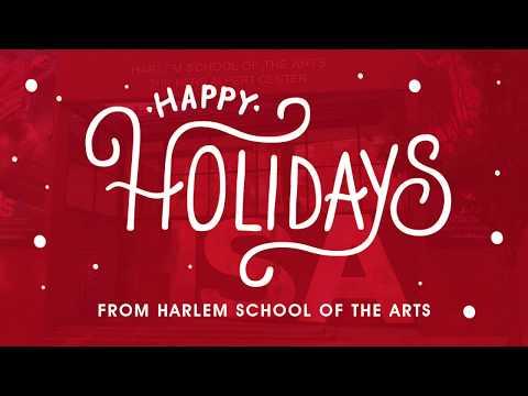 Happy Holidays from Harlem School of the Arts!