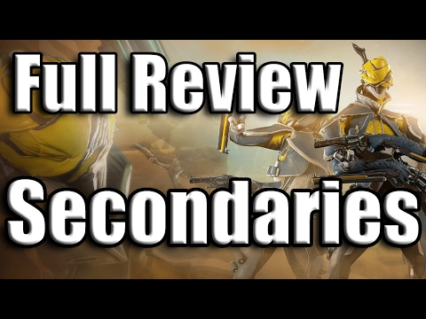 Warframe: Full Secondary Review 2017