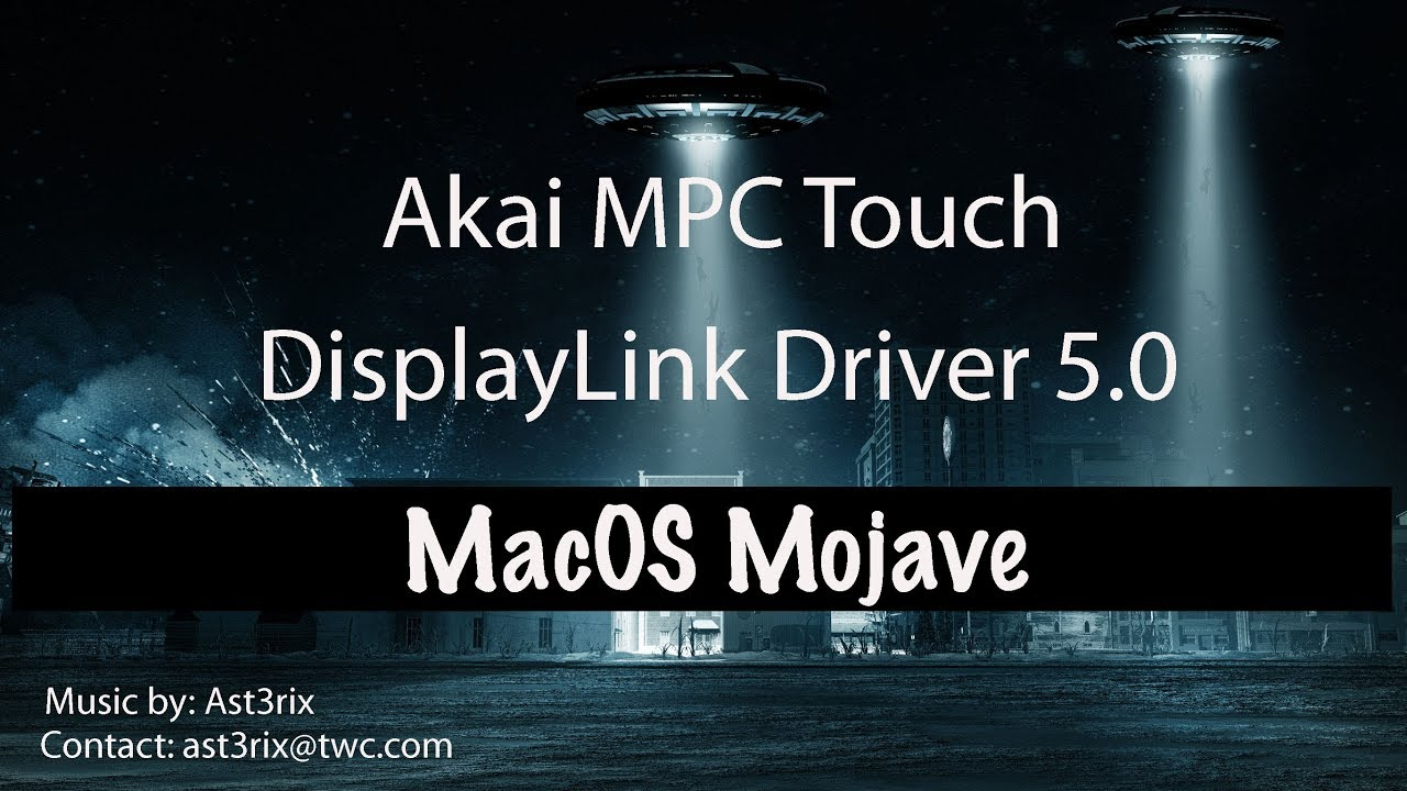 Akai MPC Touch   DisplayLink Driver 5 0 for MacOS Mojave