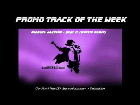 Michael Jackson - Beat It (Mutrix Remix) [Dubstep]