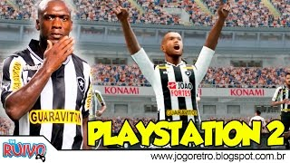 Pro Evolution Soccer (PES Brasileirão 2012 Fúria Nova Geração) no Playstation 2