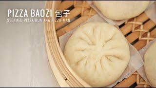 Pizza Baozi 包子 (Steamed pizza bun)